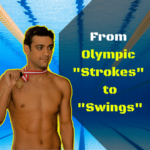 """Olympic Indian swimmer changing from """"Strokes"""" to """"Swings"""""""