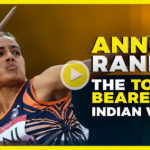 Annu Rani – The Torchbearer for Indian Women in Athletics
