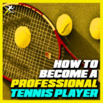 How to become a professional Tennis player in India