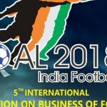 FICCI GOAL 2018 – The International Convention of Indian Football Industry