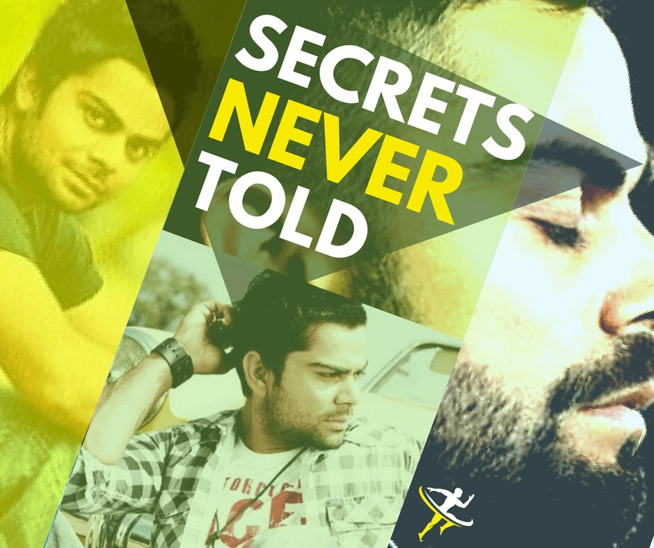 A SECRET NEVER TOLD virat by KreedOn