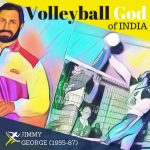 Jimmy George – The Forgotten Volleyball God of India