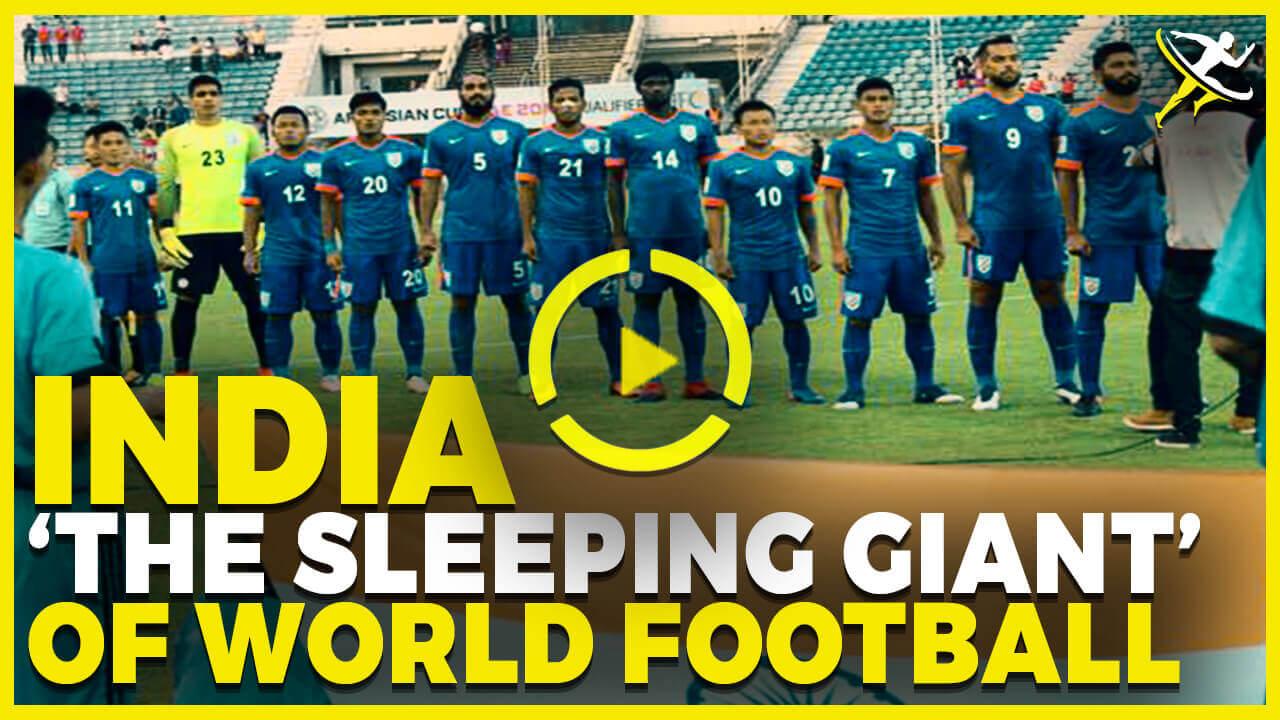 India- the 'sleeping giant of world football' - KreedOn Gurukul - KreedOn - Kung Fu