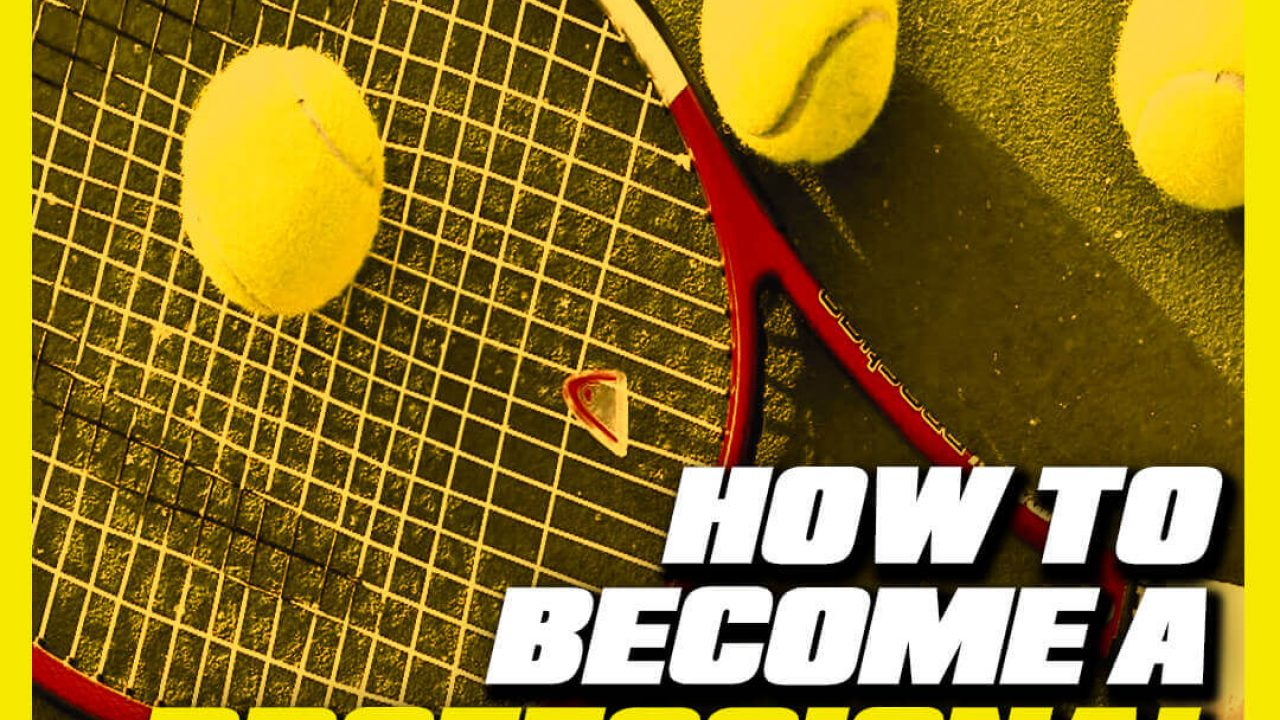 How to become a Professional Tennis player in India?