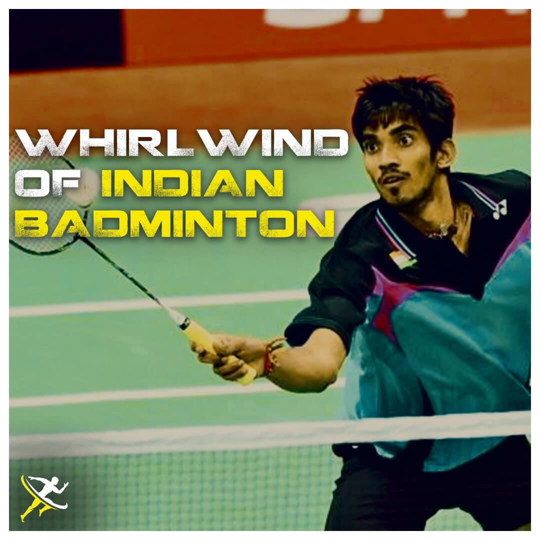 Kidambi Srikanth – The History Making Whirlwind of Badminton by KreedOn