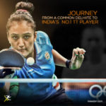 An Incredible Journey from a common Delhiite to  India's  No. 1 Table Tenis Player – Manika Batra