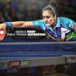 Manika Batra – Has India finally got its first Table Tennis Superstar
