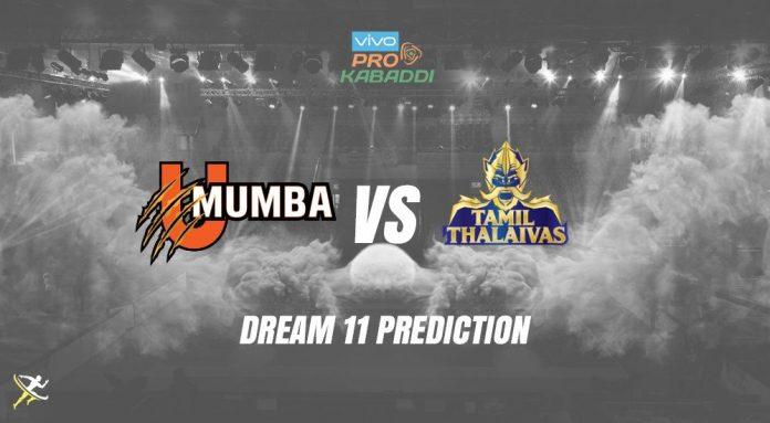 Dream11 MUM vs TAM Pro Kabaddi League 2019 | PKL Prediction