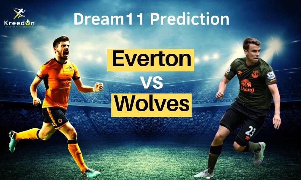 EVE vs WOL Dream11 Prediction   Everton vs Wolves Hotspurs EPL