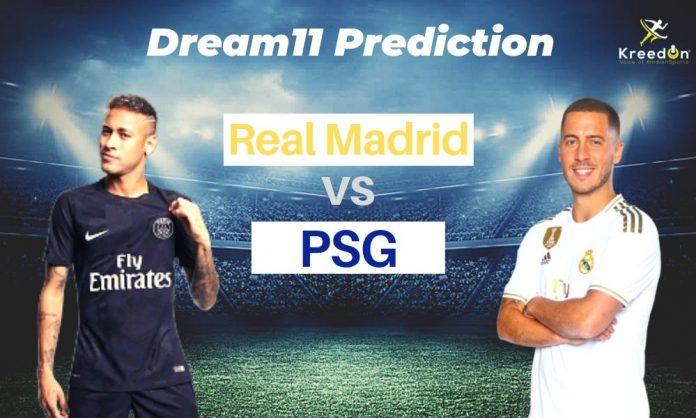 RM vs PSG Champions League Dream11 Prediction 2019