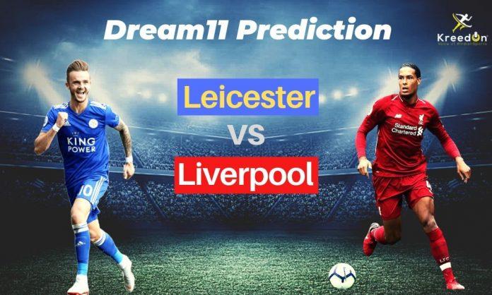 LEI vs LIV EPL Dream11 Prediction 2019