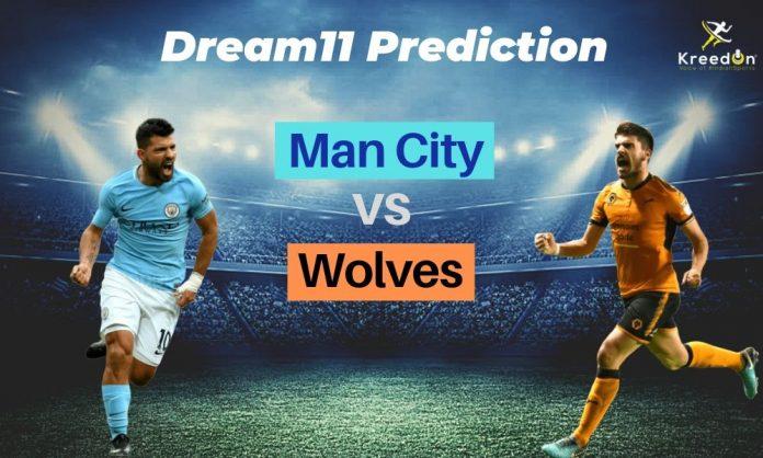 MCI vs WOL EPL Dream11 Prediction 2019
