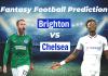 BHA vs CHE Dream11 Prediction