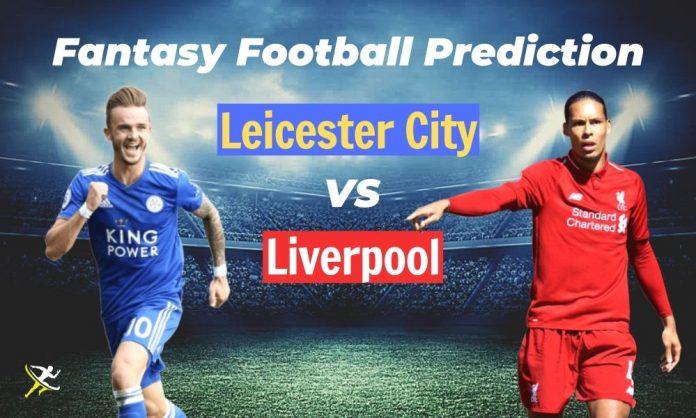 Leicester City vs Liverpool Dream11 Prediction