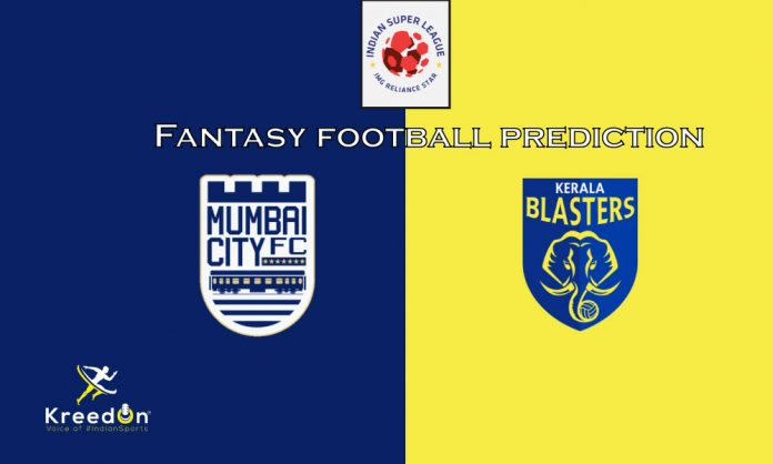 Mumbai City FC vs Kerala Blasters FC Dream11 Prediction ISL 2019