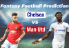 CHE vs MUN EPL Dream11 Prediction
