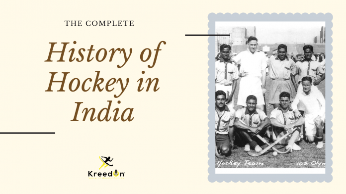 The Complete History of Hockey in India KreedOn
