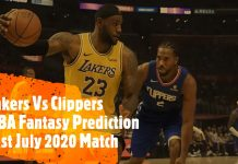 Lakers Vs Clippers Dream 11 Prediction 31st July